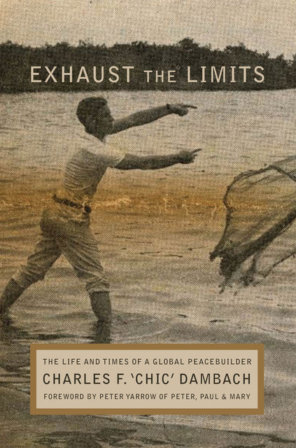 Exhaust the Limits, Charles F.Dambach
