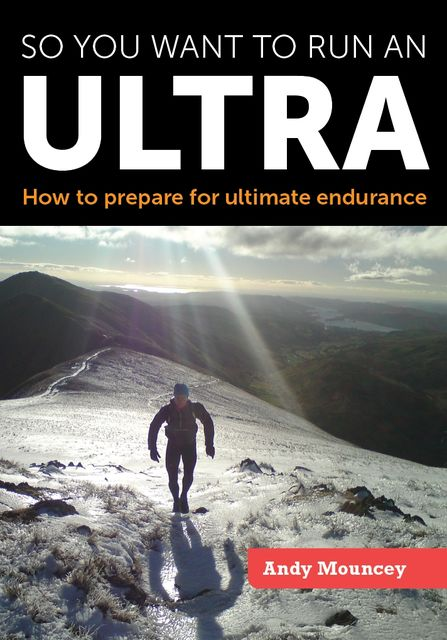 So you want to run an Ultra, Andy Mouncey