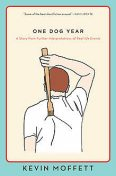 One Dog Year, Kevin Moffett