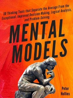 Mental Models, Peter Hollins