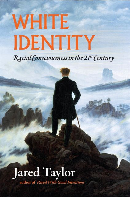 White Identity, Jared Taylor