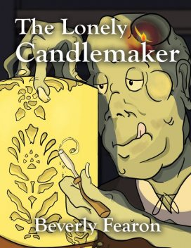 The Lonely Candlemaker, Beverly Fearon