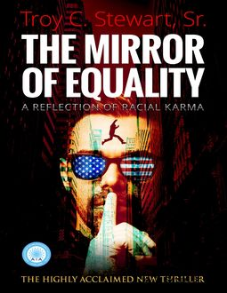 The Mirror of Equality, Sr., Troy Stewart