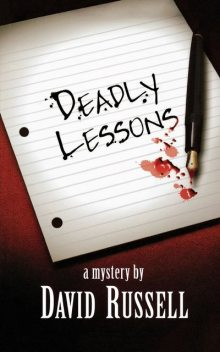 Deadly Lessons, David Russell