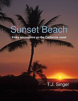 Sunset Beach, T.J.Singer