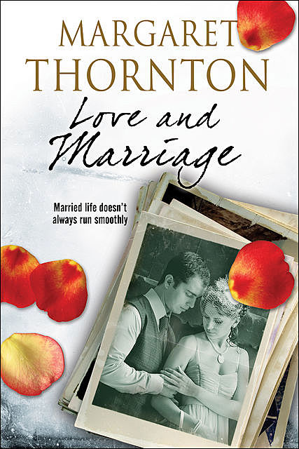 Love and Marriage, Margaret Thornton