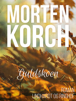 Guldskoen, Morten Korch