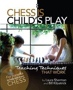 Chess is Child's Play, Laura Sherman