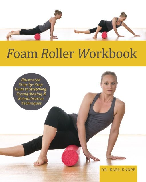 Foam Roller Workbook, Karl Knopf