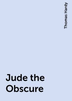 Jude the Obscure, Thomas Hardy