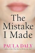The Mistake I Made, Paula Daly