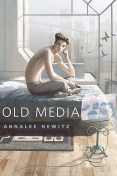 Old Media, Annalee Newitz
