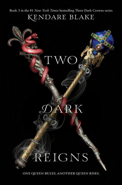 Three Dark Crowns #3, Kendare Blake