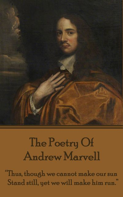 The Poetry Of Andrew Marvell, Andrew Marvell