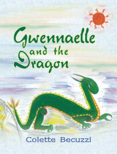 Gwennaelle and the Dragon, Colette Becuzzi