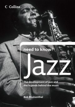 Jazz (Collins Need to Know?), Bob Blumenthal