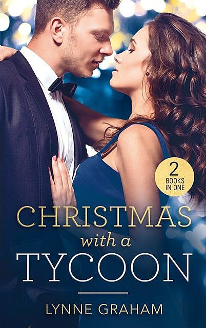 Christmas With A Tycoon, Lynne Graham