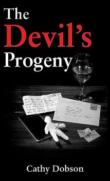 The Devil's Progeny, Cathy Dobson