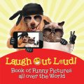 Laugh Out Loud! Book of Funny Pictures all over the World, Baby Professor