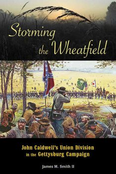 Storming the Wheatfield, James Smith