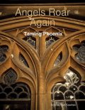 Angels Roar Again: Taming Phoenix, Sophia Von Sawilski
