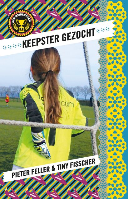 Keepster gezocht, Tiny Fisscher, Pieter Feller