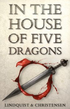 In the House of Five Dragons, Aron Christensen, Erica Lindquist