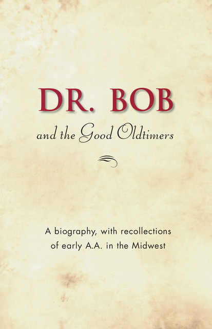 Dr. Bob and the Good Oldtimers,
