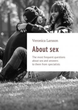 About sex, Veronica Larsson