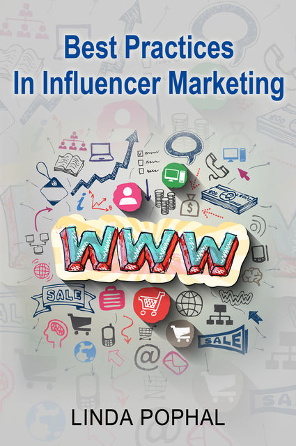Best Practices In Influencer Marketing, Linda Pophal