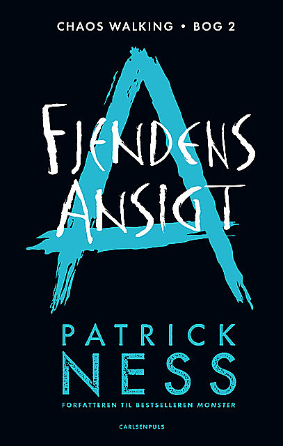 Chaos Walking (2) – Fjendens ansigt, Patrick Ness
