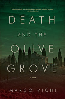 Death and the Olive Grove, Marco Vichi