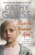 Where Has Mummy Gone, Cathy Glass