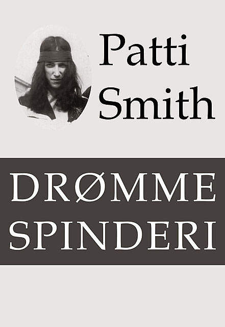 Drømmespinderi, Patti Smith