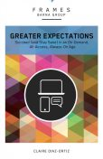 Greater Expectations (Frames Series), eBook, Claire Diaz-Ortiz, Barna Group