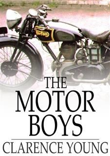 Motor Boys, Clarence Young