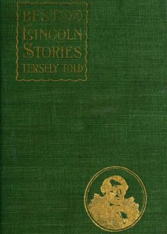Best Lincoln stories, tersely told, James E. Gallaher