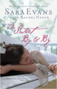 The Sweet By and By, Rachel Hauck, Sara Evans
