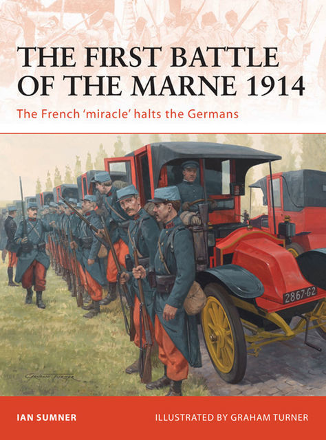 The First Battle of the Marne 1914, Ian Sumner