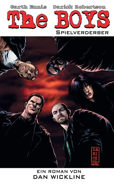 The Boys: Spielverderber – Roman zur TV-Serie, Dan Wickerline, Garth Ennis