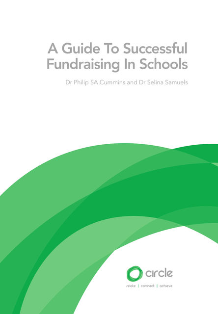 A Guide to Successful Fundraising in Schools, Philip SA Cummins