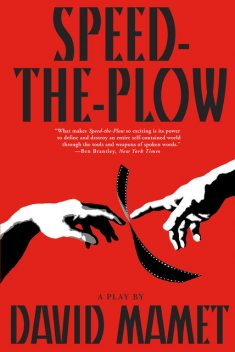 Speed-the-Plow, David Mamet
