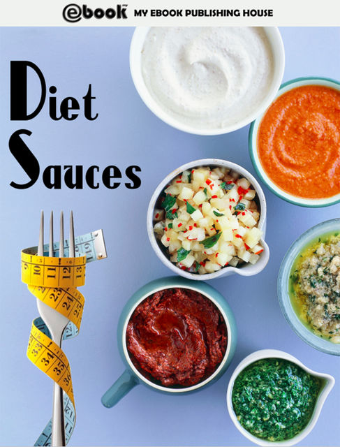 Diet Sauces, My Ebook Publishing House