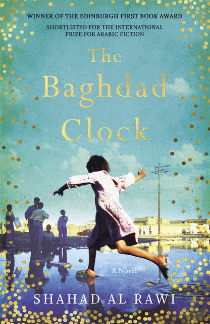 The Baghdad Clock, Shahad Al Rawi