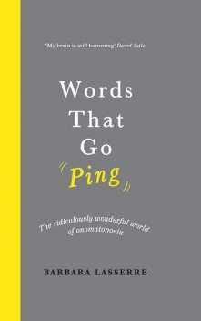 Words That Go Ping, Barbara Lasserre