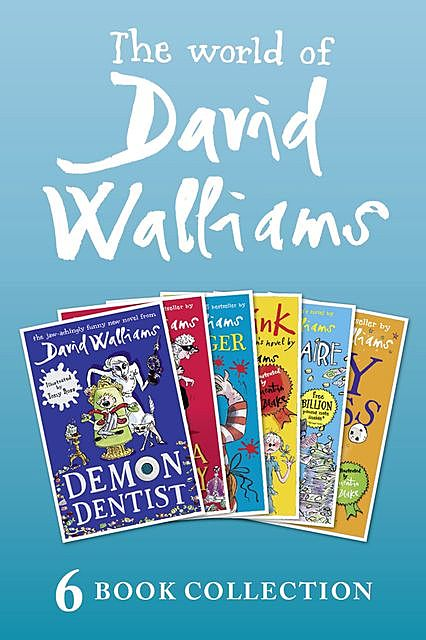 The World of David Walliams: 6 Book Collection (The Boy in the Dress, Mr Stink, Billionaire Boy, Gangsta Granny, Ratburger, Demon Dentist) PLUS Exclusive Extras, David Walliams