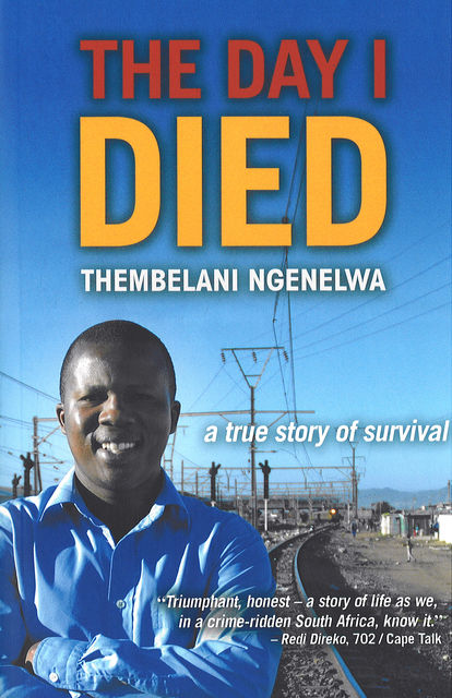 The Day I Died, Thembelani Ngenelwa