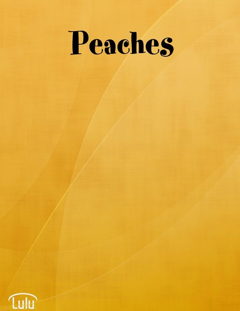 Peaches, Angela Rasch, Amelia R