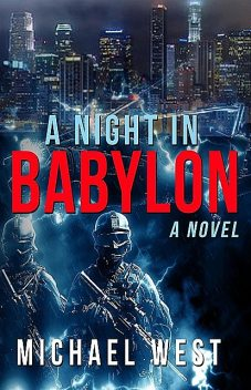 A Night In Babylon, Michael West