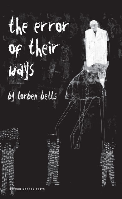 The Error of Their Ways, Torben Betts